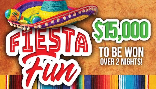 $15,000 Fiesta Fun
