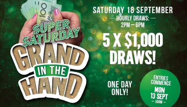 Super Saturday Grand in the Hand